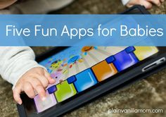 Plain Vanilla Mom: Five Fun & Free Apps for Babies