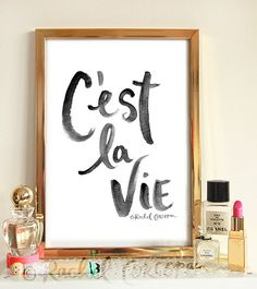 C'EST LA VIE - Typographic Print - Hand Lettering - That's Life - Positive Energy - Inspirational Art - Black and White