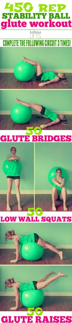 450 rep Stability Ball Glute Workout    Lushious Lifts