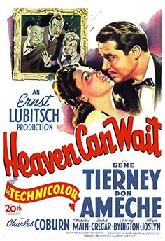 Gene Tierney, Don Ameche, Charles Coburn, Laird Cregar, and Marjorie Main in Heaven Can Wait Gene Tierney, 1940s Movies, Old Movies, Vintage Movies, Classic Movie Posters, Classic Movies, Cinema Posters, Film Posters, Marjorie Main