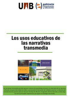 Los usos educativos de las narrativas transmedia