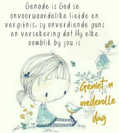 Good Morning Messages, Good Morning Wishes, Lekker Dag, Afrikaanse Quotes, Goeie More, Qoutes, Spirituality, Inspirational Quotes, Words