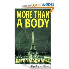 More Than a Body  Peter Marabell $4.99 or #free with Prime #books
