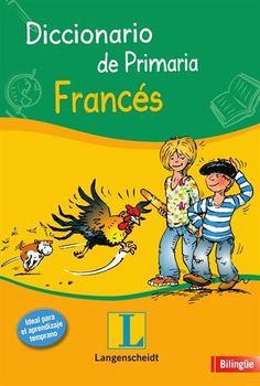 Diccionario de Primaria : Francés. Langenscheidt, 2012