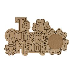 Productos - Marco Mamá Flor 21Cm 1Pz - Fantasias Miguel Fabric Crafts, Wood Crafts, Fun Crafts, Diy And Crafts, Wood Laser Ideas, Cardboard Box Crafts, Mother's Day Diy, Scroll Saw, Journal Cards