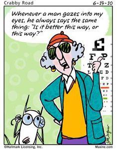 LOL Yep, the eye doctor..