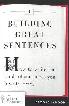 Building Great Sentences, http://www.e-librarieonline.com/building-great-sentences/