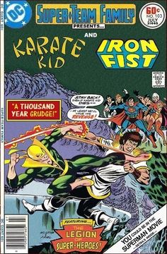 Super-Team Family: The Lost Issues!: Karate Kid and Iron Fist