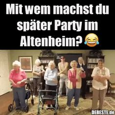 Mit wem machst du später Party im Altenheim? Motivation, Party, Funny, Gifs, Fitness, Humorous Sayings, Funny Sayings, Funny Pictures, Work Humor