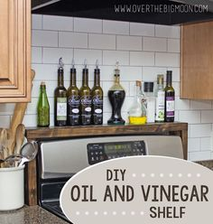 DIY Oil and Vinegar Shelf for over the Stove! The post DIY Oil and Vinegar Shelf for over the Stove!overth appeared first on Diy. Kitchen Redo, Kitchen Dining, Space Kitchen, Kitchen Oven Diy, Kitchen Cabinets, Kitchen Small, Kitchen Hacks, Over The Kitchen Sink Decor, Kitchen Countertops
