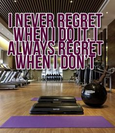You may have to drag yourself into the workout, but once you get it done, you'll never be sorry that you made the effort!