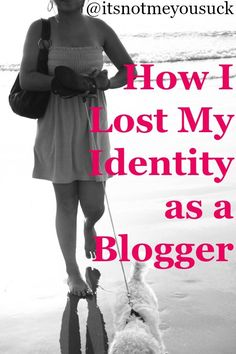 How I Lost My Identi
