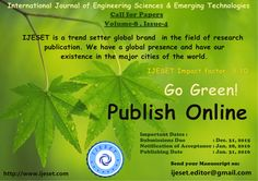 IJESET is a trend setter global brand in the field of research publication. IJESET has been a pioneer in enlightening young minds and evoking creativity in them. We have a global presence and have our existence in the major cities of the world. Research Publications, Engineering Science, Global Brands, Cities, Creativity, Mindfulness, Technology, Tech, Tecnologia