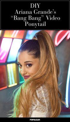 "Exclusive! DIY Ariana Grande's Perfect Ponytail From Her ""Bang Bang"" Video"