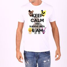 FNAF Five Nights at Freddy's Shirt Stay Calm All Sizes Check out our store for 100's of other shirts You can email or call us with any questions you might have We are sorry but the shirts come in WHIT