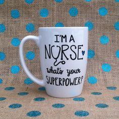 MFunny Nurse Coffee Mug - I'm A Nurse, What's Your Superpower - Hand Painted Coffee Mug - Nurse Mug - Nurse Gift - Nursing Mug - Custom Mug