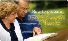For many retired people, serving a senior mission can sometimes seem a distant dream, but recent changes to missionary service put this goal well within the reach of many couples. And no matter what your age, if you want to serve a senior couples mission, you can start preparing for it now.