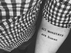 All monsters are human. Tattoo. Men's tattoo. American Horror Story.