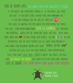 Inspiration/Motivation- Life is short!