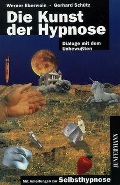 Die Kunst der Hypnose: Dialoge mit dem Unbewußten. Mit Anleitungen zur Selbsthypnose von Werner Eberwein http://www.amazon.de/dp/387387265X/ref=cm_sw_r_pi_dp_ajQ8vb10ZHX9X