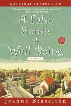 """A False Sense of Well Being by Jeanne Braselton, Click to Start Reading eBook, """"I was married eleven years before I started imagining how different life could be if my husband were"""