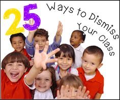 I recently wrote a blog post on the blog Who's Who and Who's New that included 25 ways to dismiss your students.To check it out and get the free printout go here! Cheers,
