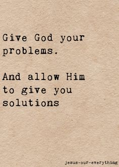 Give God your problems