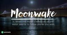 Moonwake Explanation