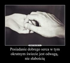Takie czasy i ludzie Motto, Happy Marriage, Do Love, True Quotes, Life Is Good, Depression, Texts, Wisdom, Thoughts