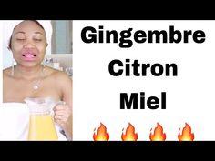 GINGEMBRE CITRON MIEL AVEC ÇA TU VAS LUI METTRE DES COUPS DE REINS COMME JAMAIS - YouTube