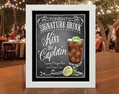 8 x 10 Signature Drink Sign | Kiss the Captain Rum & Coca-Cola Drink Sign Unframed, Laser Printed Art on Card Stock  AS IT IS The base price of this listing is for the sign pictured in the first image (PIC #1) of this listing, as it is, with NO CHANGES to the header, text or illustration. (You may select a border from the choices shown in PIC #5.)  UPGRADE & PERSONALIZE IT Go beyond changing only the border & purchase the upgrade which allows you to personalize any or all of the wording (as…