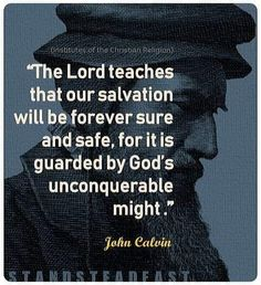 Cool Words, Wise Words, John Calvin Quotes, Grace Alone, Reformed Theology, Thank You God, Bible Truth, Godly Man, Know The Truth