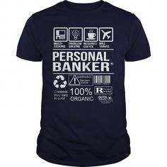 Awesome Shirt For Personal Banker T Shirts, Hoodies. Get it here ==► https://www.sunfrog.com/LifeStyle/Awesome-Shirt-For-Personal-Banker-Navy-Blue-Guys.html?41382