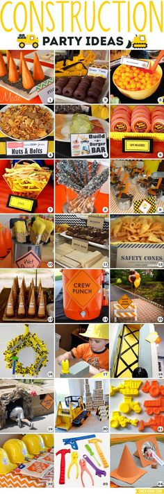 Construction Party Ideas...food, decor, games and favors!: