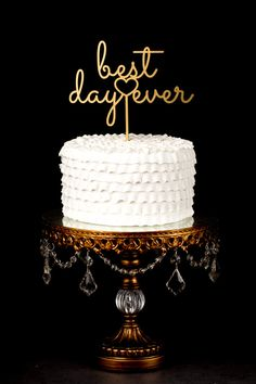 The font - Best Day Ever Wedding Cake Topper  Vintage Style by BetterOffWed, $39.00