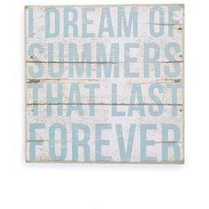 PRIMITIVES BY KATHY 'I Dream of Summers that Last Forever' Box Sign