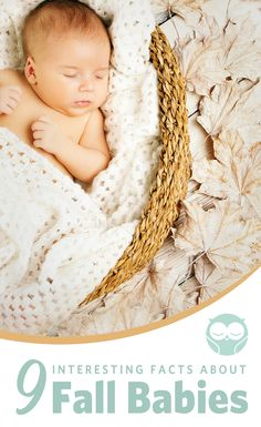 Fall babies are unique in many different ways. Check out these crazy facts about babies born in the Fall!
