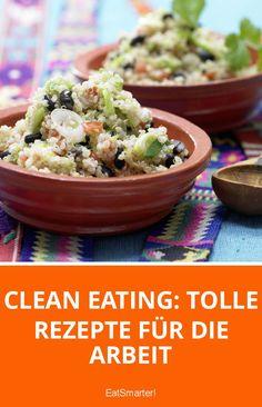 Clean Eating: Tolle Rezepte für die Arbeit, die Ihre Arbeitskollegen sicher auch ausprobieren werden.