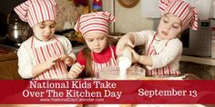 National Kids Take Over The Kitchen Day September 13