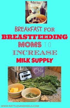 Breakfast options for new mothers who are breastfeeding and trying to increase or maintain their milk supply.