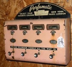 Old perfume vending machine. Perfume out of a vending machine? Vintage Advertisements, Vintage Ads, Vintage Photos, Vintage Antiques, Vintage Items, Vintage Tools, Vintage Stuff, Vintage Love, Vintage Pink