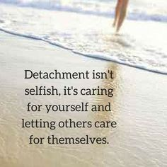 Detaching from abusive people isn't selfish! Detaching is a tool we can use to give us the necessary space to heal the wounds of narcissistic abuse. We can shift up and out of our bodies the beliefs that it is selfish and move into an area of unconditional self love and let others be themselves. If you would like to know how to do this too, join my free resources by clicking on the image. #narcissisticabuse #recoveryfromabuse #toxicrelationships #narcissists