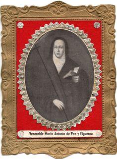 MAMA ANTULA, la Beata de los Ejercicios Espirituales María Antonia de Paz y Figueroa, según óleo en su juventud pintado por José de Salas, Buenos Aires, siglo XVIII.