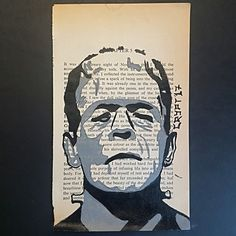 Boris Karloff from the 1931 Frankenstein film poster painted onto a page from the Frankenstein novel.  mrcrypt.bigcartel.com