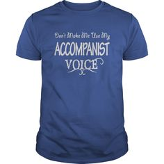 Accompanist Voice T-Shirts, Hoodies. CHECK PRICE ==► https://www.sunfrog.com/Jobs/Accompanist-Voice-Shirts-Royal-Blue-Guys.html?id=41382