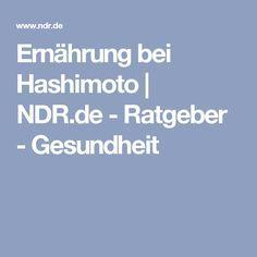 Ernährung bei Hashimoto | NDR.de - Ratgeber - Gesundheit