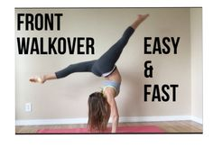 How to do a FRONT WALKOVER (SIMPLE, FAST, AND EASY)