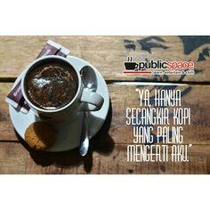 Ya hanya secangkir kopi yang paling mengerti aku  #kopidangiang #kopihitam #kopi #quoteskopi #katabijakkopi #warungkopi #kedaikopi #coffee #blackcoffee #publicspacecafe #publicspacecoffee #coffeecorner