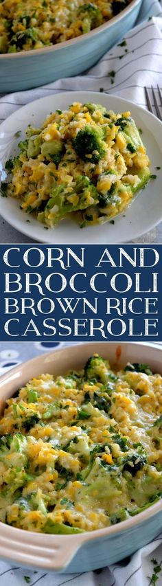 Corn and Broccoli Brown Rice Casserole - Lord Byron's Kitchen