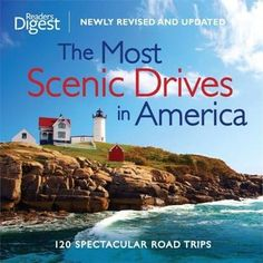 The Most Scenic Drives in America. 120 Spectacular Road Trips. (Best Retirement Gifts for Men and Women)